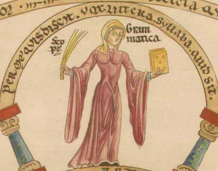 Here is a lovely picture of Grammatica personified from the Hortus Deliciarum, a 12th century manuscript by the Abbess Herrad of Alsace, to endear the concept to you